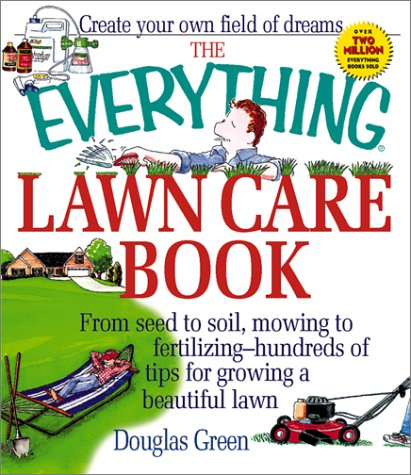 Everything Lawn Care by Douglas Green